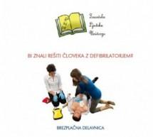 Oživljanje je tekma s časom – delavnica oživljanja z defibrilatorjem