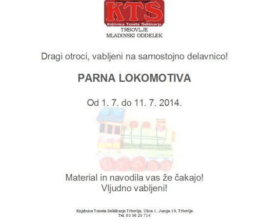 KTS Trbovlje, samostojna delavnica, parna lokomotiva, 1.7.-11.7.2014