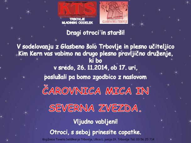 KTS Trbovlje, Plesno pravljična ura, Čarovnica Mica in severna zvezda, 26.11.2014