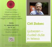 Predstavitev knjige in srečanje s Cirilom Zlobcem