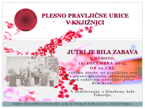 KTS Trbovlje, Plesno pravljična ura, Jutri je bila zabava, 12.12.2015