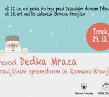 Sprevod Dedka Mraza s pravljičnim spremstvom in Romano Krajnčan