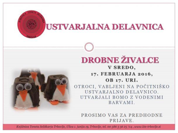 KTS Trbovlje, ustvarjalna delavnica, Drobne živalce, 17.2.2016