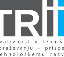 2. konferenca TRiii – inovativnost v tehniškem izobraževanju ter prispevek k tehnološkemu razvoju