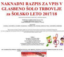 NAKNADNI RAZPIS ZA VPIS V GLASBENO ŠOLO TRBOVLJE ZA ŠOLSKO LETO 2017/2018