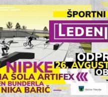 Odprtje Športnega parka Ledenica